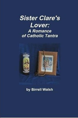 Sister Clare's Lover