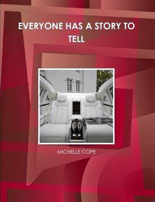 Everyone Has A Story to Tell