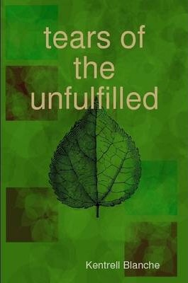 Tears of the Unfulfilled