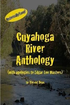 Cuyahoga River Anthology (with Apologies to Edgar Lee Masters)