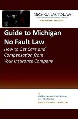 Guide to Michigan No Fault Law