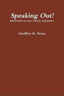 Speaking Out! Reflections on Law, Liberty and Justice