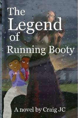 The Legend of Running Booty