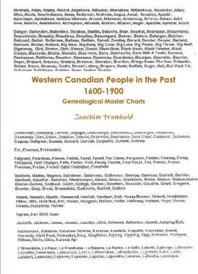 Western Canadian People In The Past 1600-1900 - Genealogical Master Charts