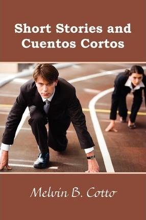 Short Stories and Cuentos Cortos