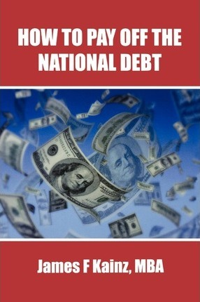 How to Pay Off the National Debt
