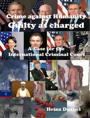 Crime Against Humanity - Guilty as Charged