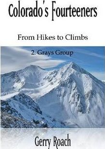 Colorado's Fourteeners 2. Grays Group