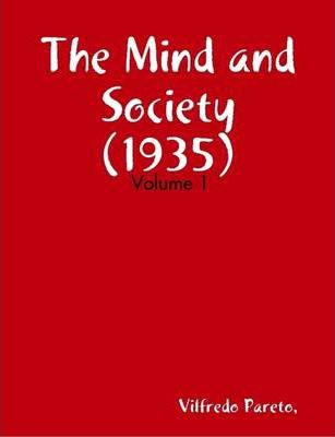 The Mind and Society (1935) Volume: 1