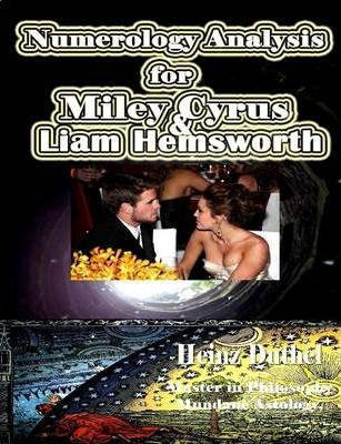 MILEY RAY CYRUS AND LIAM HEMSWORTH Numerology Chart Analysis