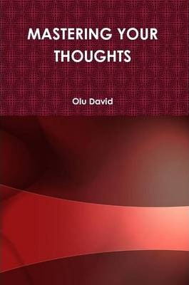 Mastering Your Thoughts