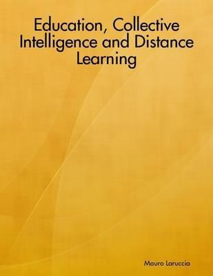 Education, Collective Intelligence and Distance Learning