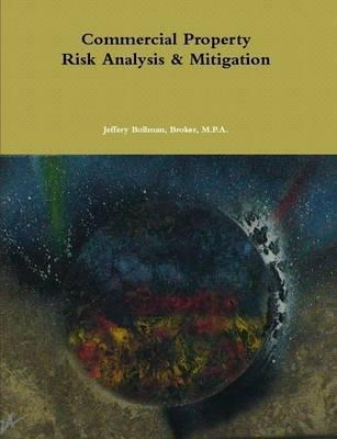 Commercial Property Risk Analysis & Mitigation