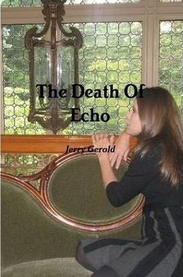 The Death of Echo