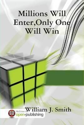 Millions Will Enter,Only One Will Win