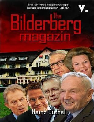 THE GLOBAL BILDERBERG MAGAZIN V by Heinz Duthel