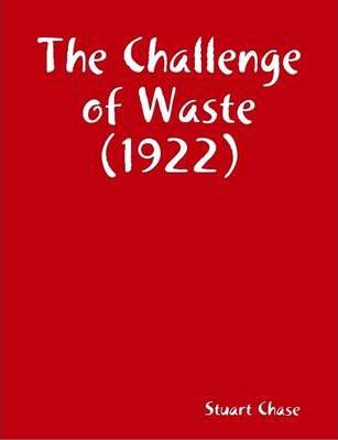 The Challenge of Waste (1922)