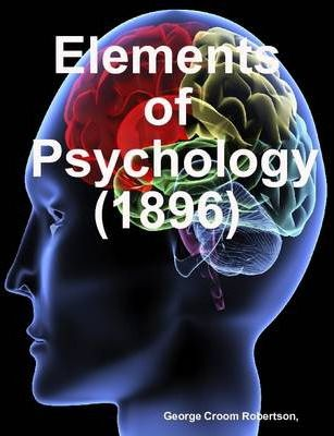 Elements of Psychology (1896)