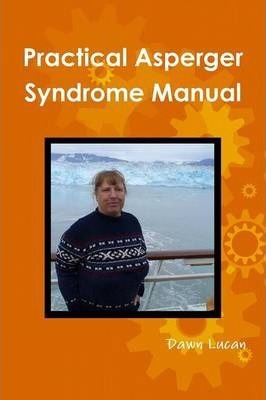 Practical Asperger Syndrome Manual