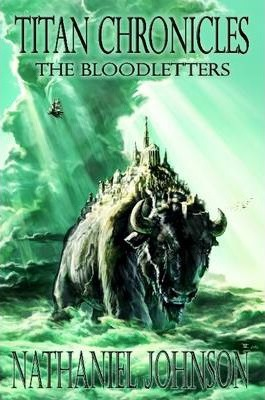 Titan Chronicles: The Bloodletters