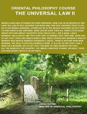 Philosophy Course: The Universal Law II, by Heinz Duthel, Master in Philosophy