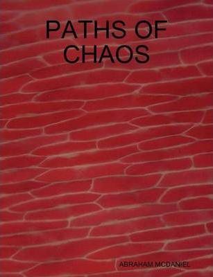 Paths of Chaos