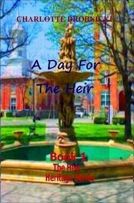 A Day For The Heir