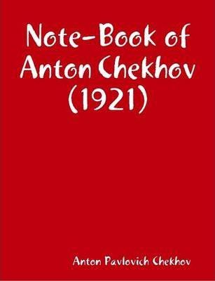Note-Book of Anton Chekhov (1921)