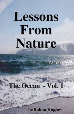 Lessons From Nature - The Ocean - Volume 1