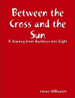 Between the Cross and the Sun