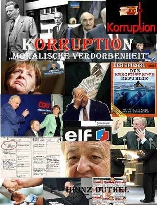 "Korruption. ""Moralische Verdorbenheit"""