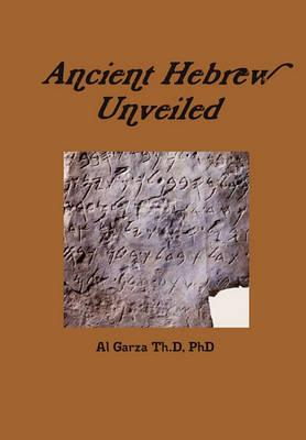 Ancient Hebrew Unveiled