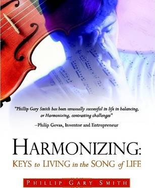 HARMONIZING: Keys to Living in the Song of Life