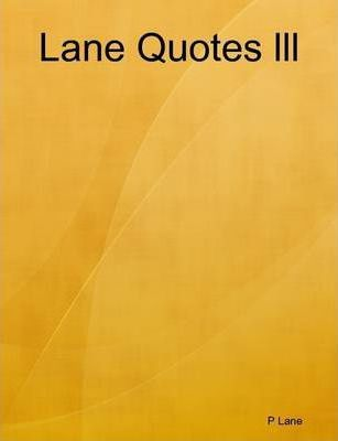 Lane Quotes Lll