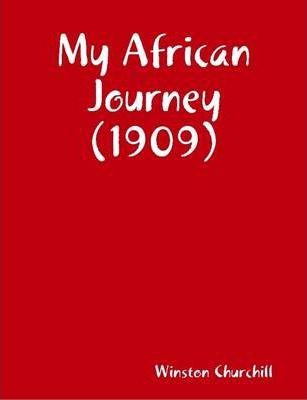 My African Journey (1909)