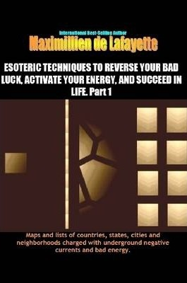 Esoteric Techniques to Reverse Your Bad Luck & Activate Good Energy of Your Spirit-mind-body