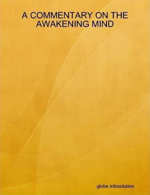 A Commentary on the Awakening Mind