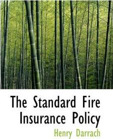 The Standard Fire Insurance Policy : Henry Darrach ...