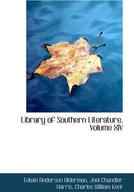 Library of Southern Literature, Volume XIV