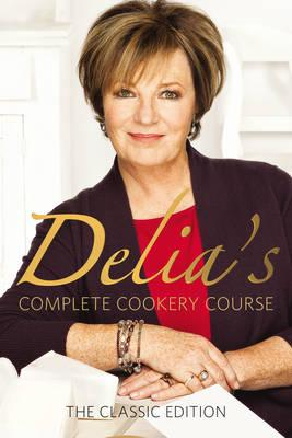 Delia's Complete Cookery Course: v.1-3 in 1v