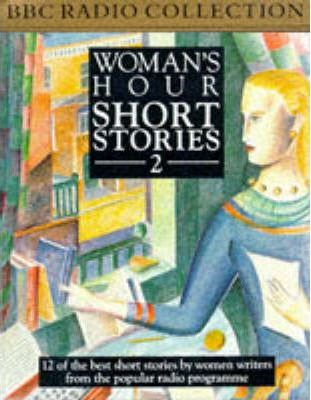 Woman's Hour Short Stories: No.2