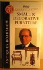 """Antiques Roadshow"" Pocket Guide: Small and Decorative Furniture"