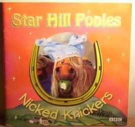 Star Hill Ponies: Nicked Knickers Storybook 1