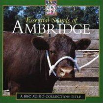 The Essential Sounds of Ambridge