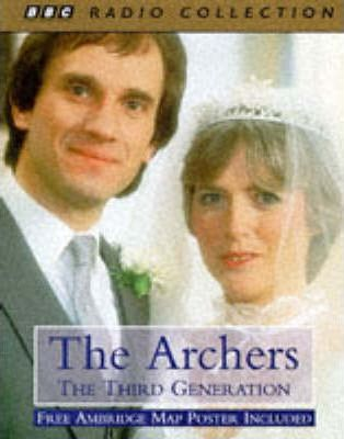 The Archers: Third Generation
