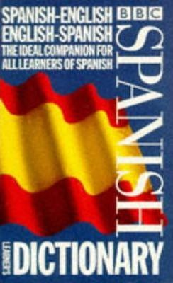 BBC SPANISH LEARNER'S DICTIONARY