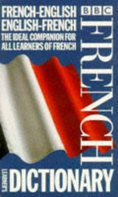 BBC FRENCH LEARNER'S DICTIONARY