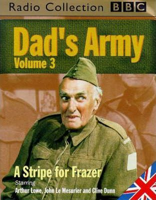 Dad's Army: The Honourable Man/High Finance/The Battle of Godfrey's Cottage/A Stripe for Frazer v.3
