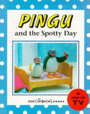 Pingu and the Spotty Day