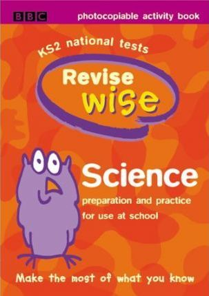 Key Stage 2 Revisewise: Science - Photocopiable Activity Book